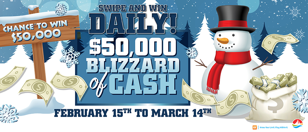 $50,000 Blizzard of Cash